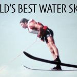 Legends of Water Skiing